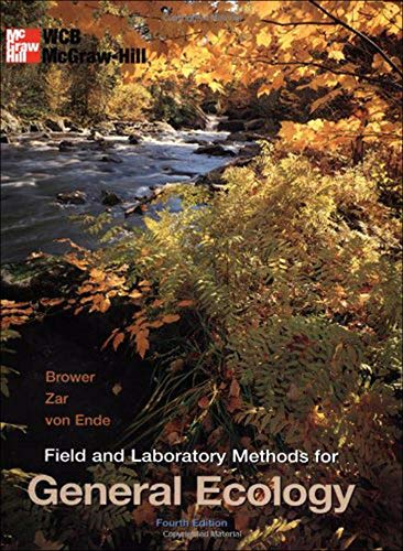 Field and Laboratory Methods for General Ecology: Brower, James E;