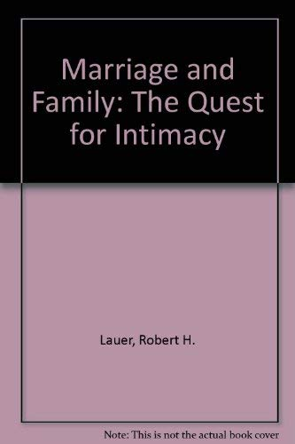 9780697244529: Marriage and Family: The Quest for Intimacy