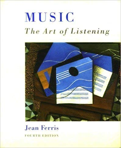 9780697245441: Music: The Art of Listening