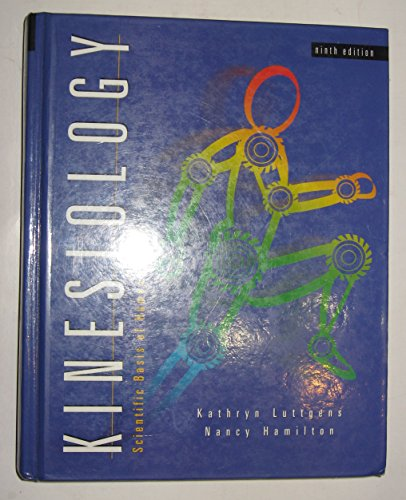 9780697246554: Kinesiology: Scientific Basis of Human Motion