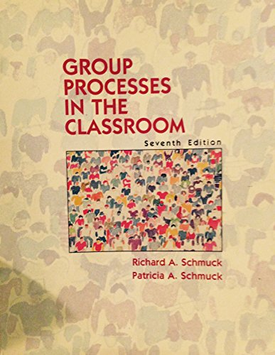 9780697248459: Group Processes in the Classroom