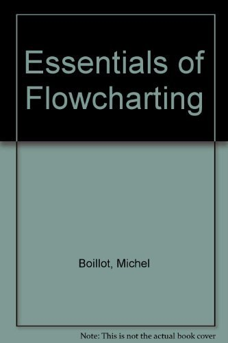 Essentials of Flowcharting: Boillot, Michel H.; Gleason, Gary M.; Horn, Lister W.