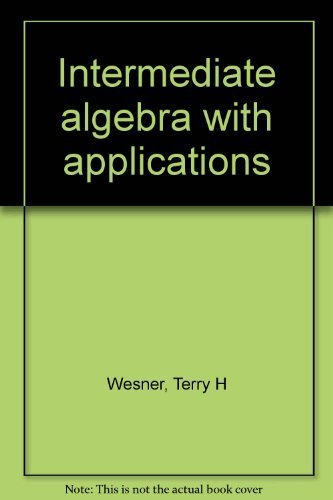 9780697259691: Intermediated Algebra with Aplications Fourth Edition Annotated Instructors Edition