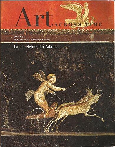 9780697274793: Art Across Time, Volume One