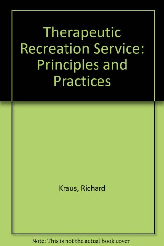 9780697279705: Therapeutic Recreation Service: Principles and Practices