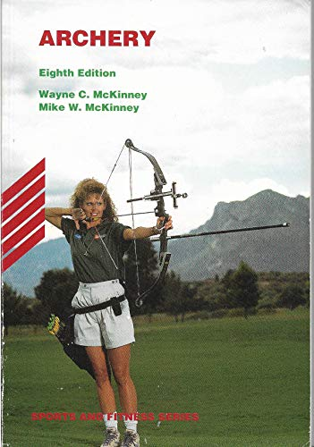 9780697279835: Archery (Sports and Fitness Series)