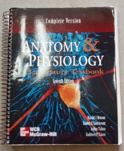 Anatomy and Physiology Lab Text, Complete Version: Stanley E. Gunstream;