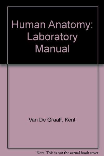 Human Anatomy Laboratory Manual: Kent M. Van