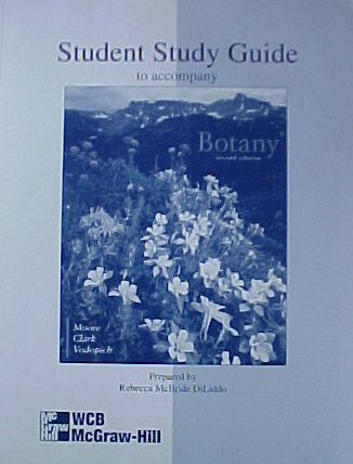 Student Study Guide to Accompany Botany, 2nd: Moore: Clark: Vodopich