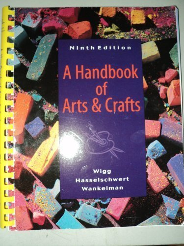 A Handbook of Arts and Crafts: Philip R. Wigg;