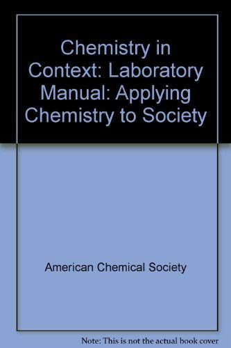 9780697291615: Chemistry in Context: Laboratory Manual: Applying Chemistry to Society