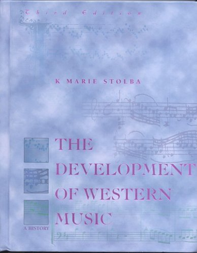9780697293794: The Development of Western Music: A History.Third Edition