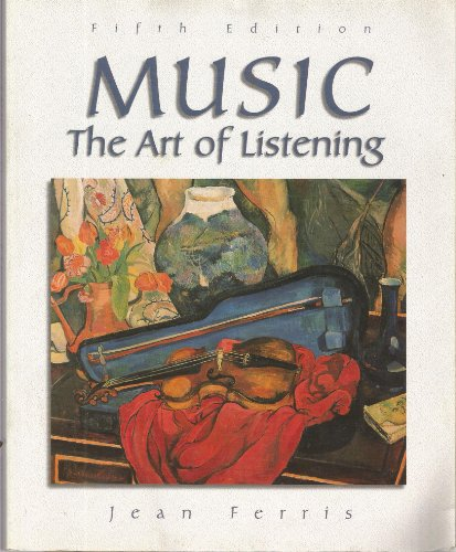 9780697293848: Music: The Art of Listening