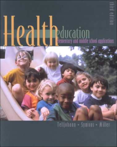 9780697294333: Health Education: Elementary and Middle School Applications Third 3rd Edition
