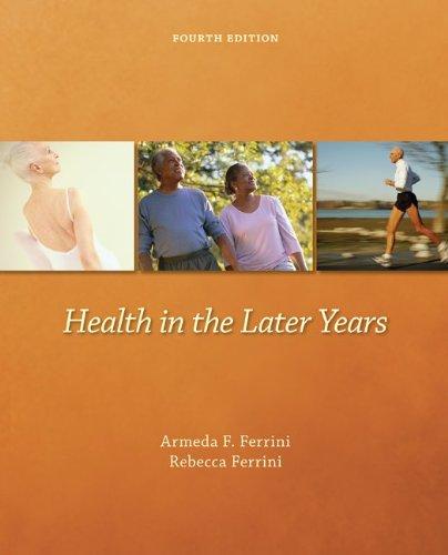 Health In The Later Years: Armeda Ferrini, Rebecca Ferrini