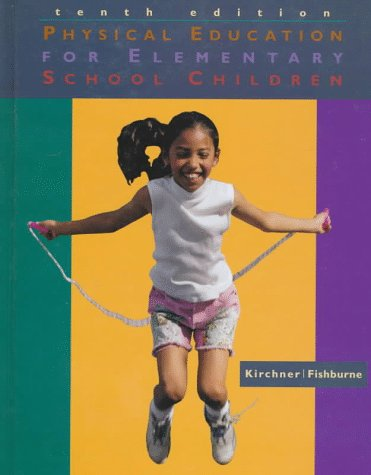 9780697294869: Physical Education for Elementary School Children (Brown & Benchmark)