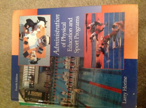 9780697295040: Administration of Physical Education and Sport Programs 4th