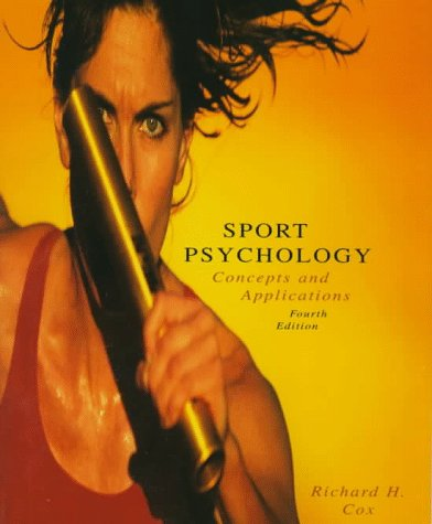 9780697295071: Sport Psychology: Concepts and Applications