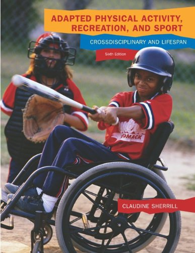 9780697295132: Adapted Physical Activity, Recreation, and Sport: Crossdisciplinary and Lifespan