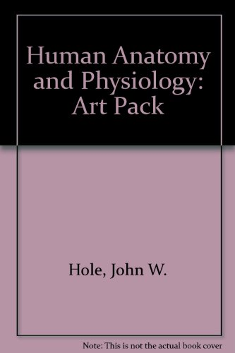 Human Anatomy and Physiology: Art Pack (0697295435) by John W. Hole