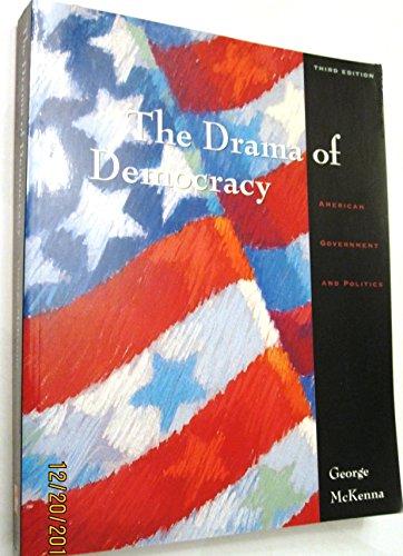 9780697326744: The Drama of Democracy: American Government and Politics