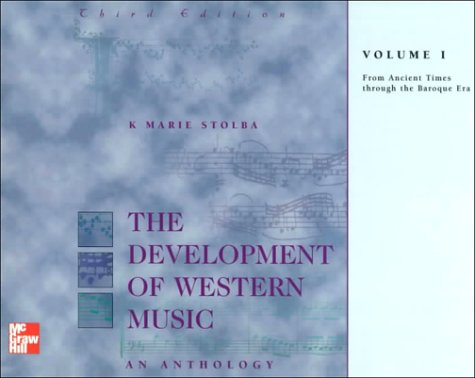 9780697328687: The Development of Western Music: An Anthology, Volume I: From Ancient Times through the Baroque Era