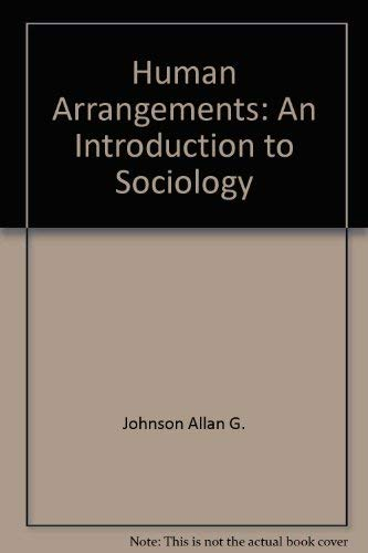 9780697339393: Human arrangements: An introduction to sociology