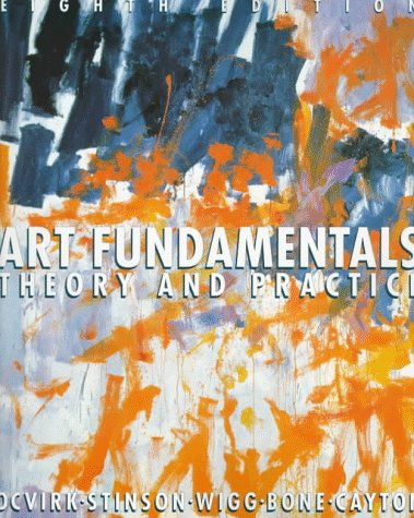 Art Fundamentals: Theory and Practice (Eighth Edition)