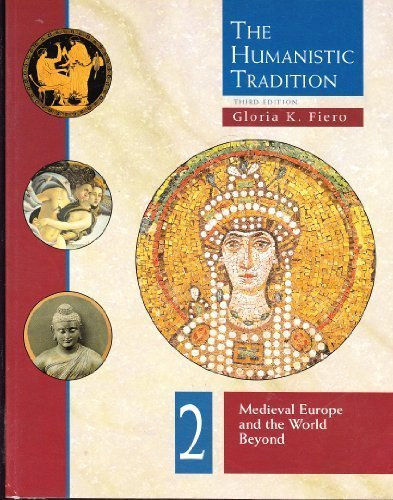 9780697340696: The Humanistic Tradition, Book 2: Medieval Europe And The World Beyond