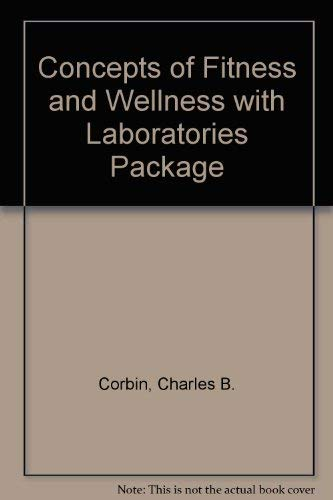 9780697357328: Concepts of Fitness and Wellness with Laboratories Package
