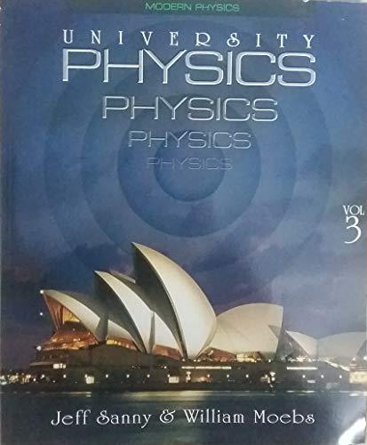 University Physics/Student Solutions Manual Vol. 3/Modern Physics: Jeff Sanny, William