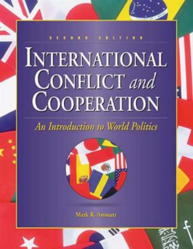 9780697370143: International Conflict and Cooperation: An Introduction To World Politics