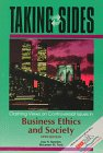 Taking Sides - Clashing Views On Controversial Issues In Business Ethics And Society, Fifth Edition