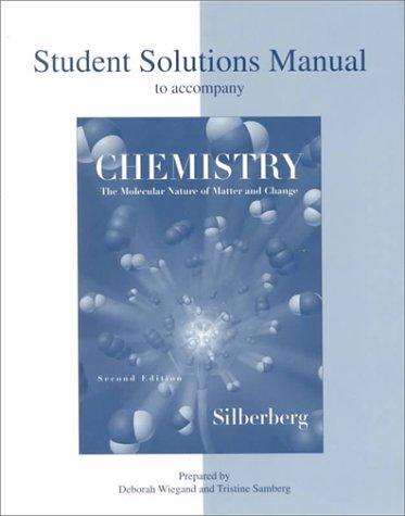 9780697396006: Chemistry: The Molecular Nature of Matter and Change, Second Edition (Student Solutions Manual)