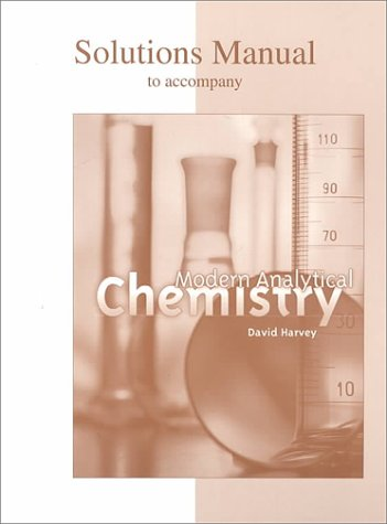 9780697397607: Student Solutions Manual to accompany Modern Analytical Chemistry
