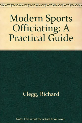 9780697399144: Modern Sports Officiating: A Practical Guide