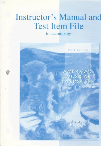 9780697417381: Instructor's Manual and Test Item File to Accompany America's Musical Landscape