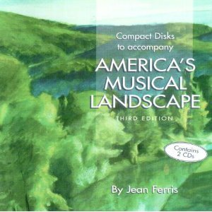Compact Discs to Accompany America's Musical Landscape (3rd Edition) (0697417395) by Ferris, Jean