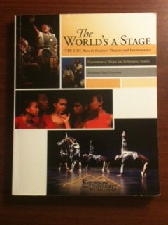 9780697788917: The World's a Stage (Tps 1107. Arts in Society: Theatre and Performance Custom Kennesaw State University