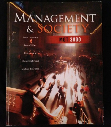 Management & Society MGT 3800 Custom Edition for Baruch College, CUNY: San Jose State ...