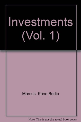 Investments, Vols. 1 and 2: Bodie, Kane, Marcus