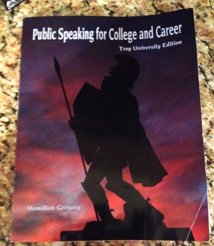 9780697800756: Public Speaking for College and Career (The Troy University Edition)