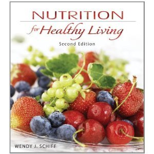 9780697811813: Nutrition for Healthy Living Second Edition (Nutrition for Healthy Living, Second Edition)