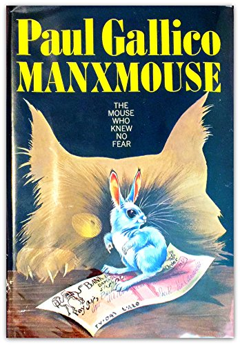 Manxmouse: The Mouse Who Knew No Fear: Paul Gallico