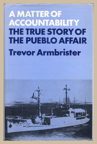 9780698102446: A Matter of Accountability: The True Story of the Pueblo Affair.