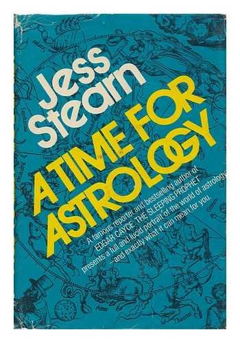 A Time for Astrology.: Stearn, Jess.