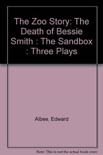 9780698104181: The Zoo Story: The Death of Bessie Smith : The Sandbox : Three Plays