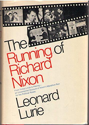 The running of Richard Nixon: Leonard Lurie