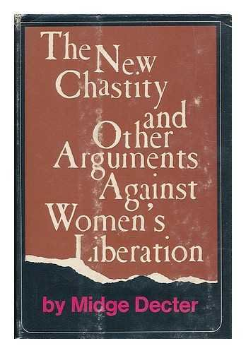 9780698104501: The New Chastity and Other Arguments Against Women's Liberation