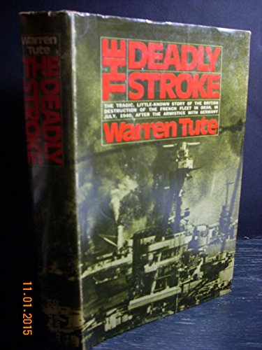 9780698105010: The Deadly Stroke. Introd. by John Colville
